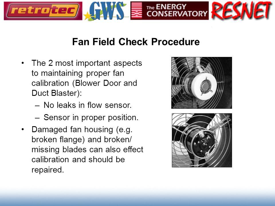 Fan Field Check Procedure