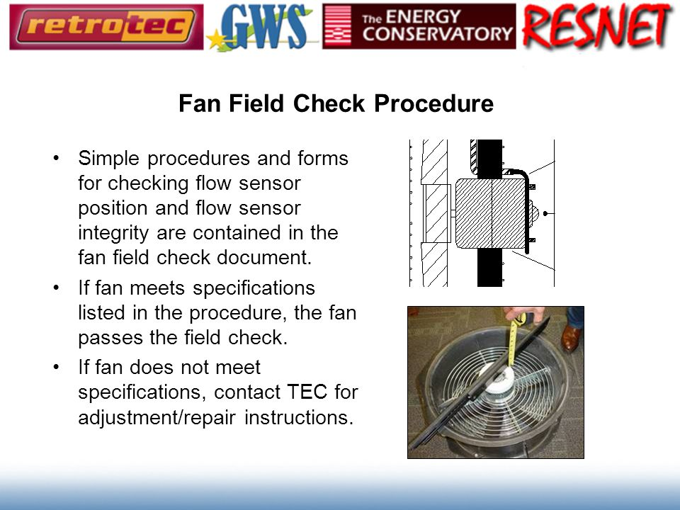 Fan Field Check Procedure
