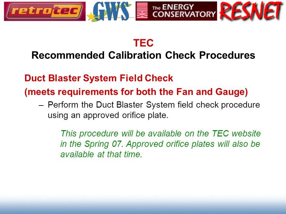 TEC Recommended Calibration Check Procedures