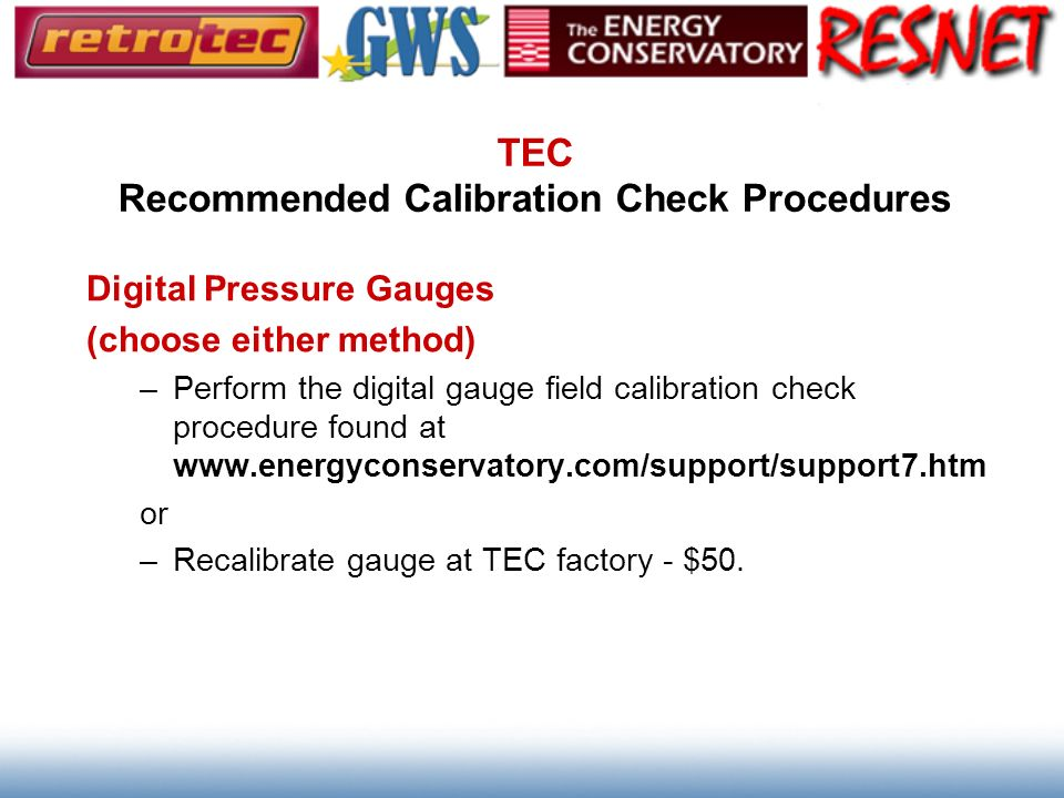 TEC Recommended Calibration Check Procedures