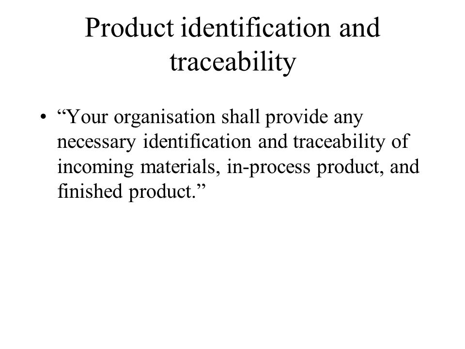 Product identification and traceability