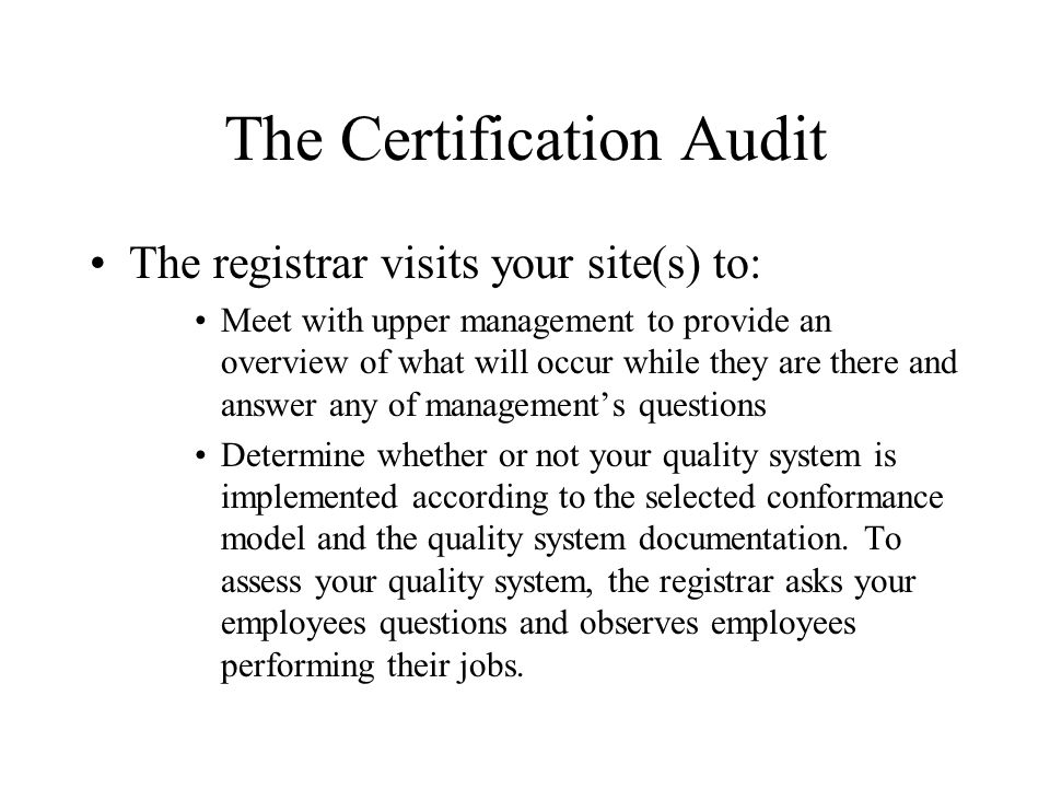 The Certification Audit