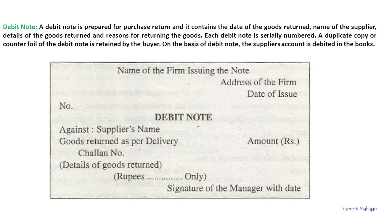 9 Debit Note: ...  Debit Note Issued By Supplier