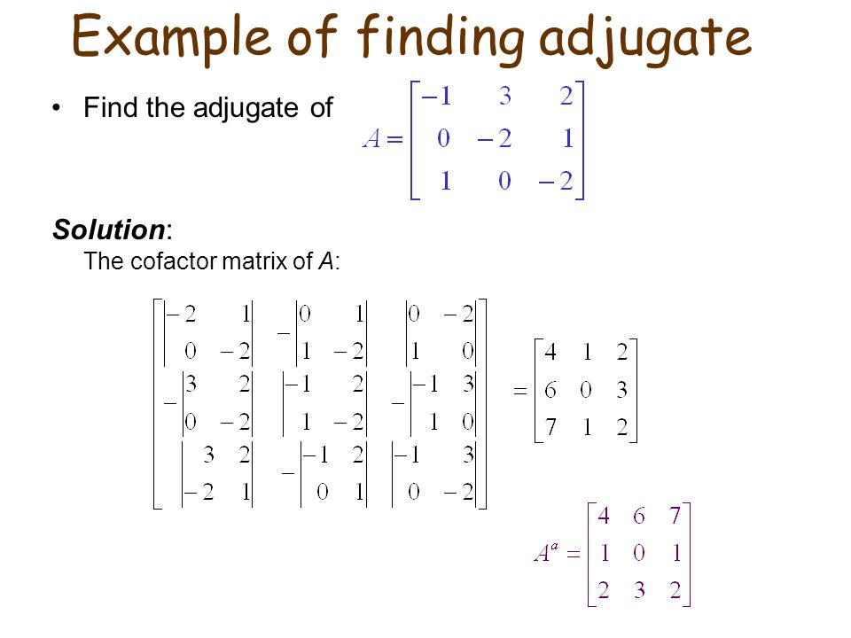 Example of finding adjugate