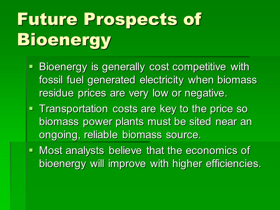 future of bioenergy Future of fuels case study library the global freight system is in transformation buyers, regulators, and the public want freight that is simultaneously more economical, more flexible, and more sustainable.