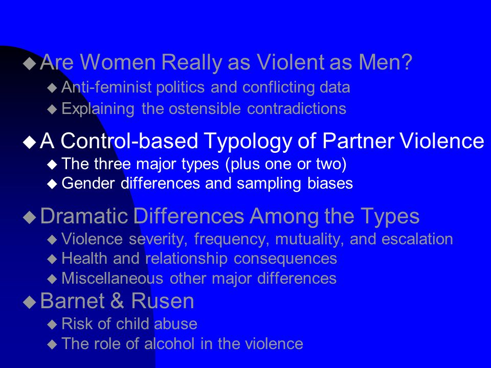 a study of the frequency of violence perpetuated by women This study provides additional rationale for scaling up violence  women's  reports of past-year male-perpetrated ipv were similar to those from men  to  enable the use of a variable on frequency of quarrelling, which was.