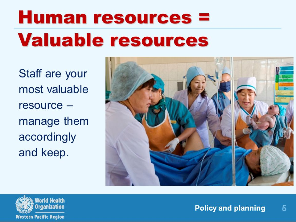 Human resources = Valuable resources