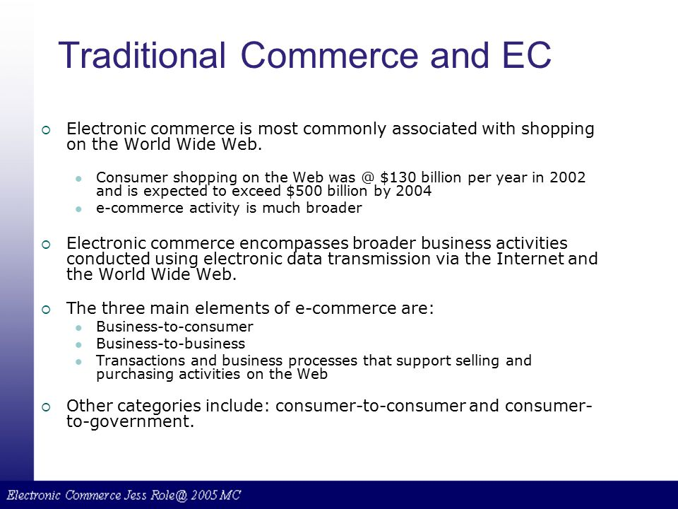 Traditional Commerce and EC