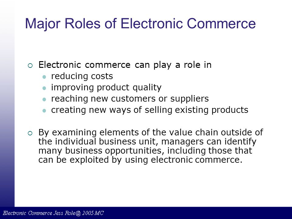 Major Roles of Electronic Commerce