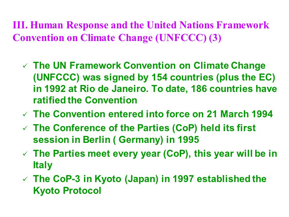 III. Human Response and the United Nations Framework Convention on Climate Change (UNFCCC) (3)