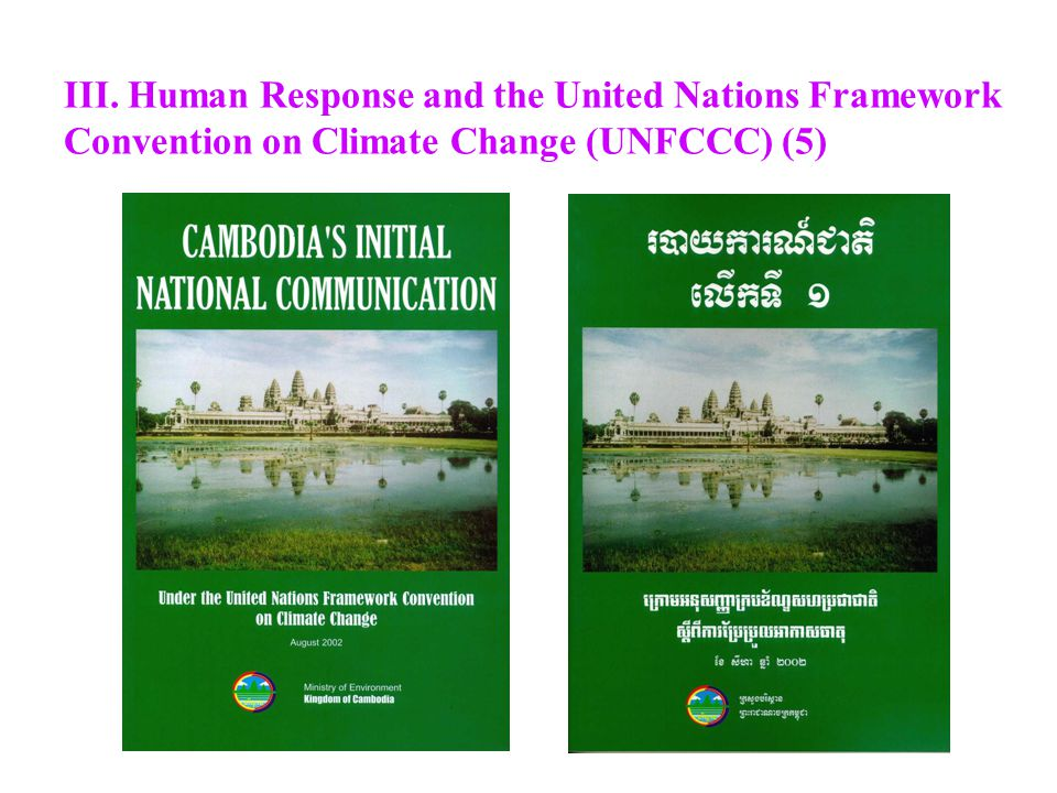 III. Human Response and the United Nations Framework Convention on Climate Change (UNFCCC) (5)