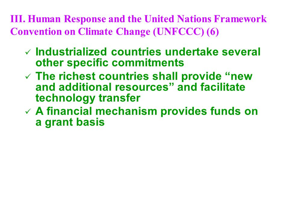 Industrialized countries undertake several other specific commitments