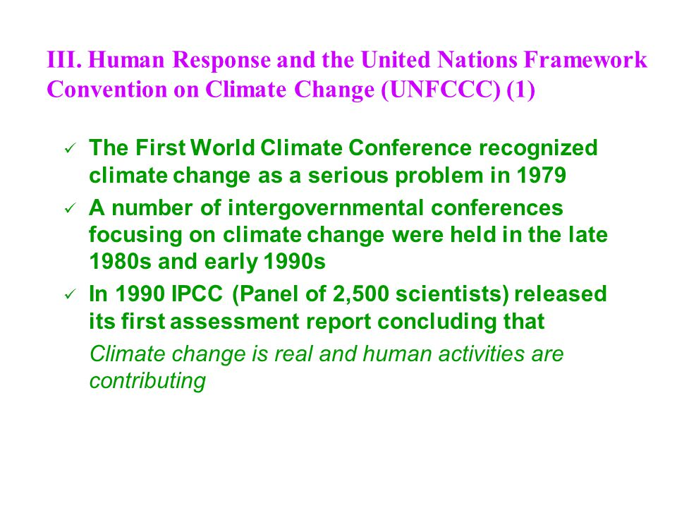 III. Human Response and the United Nations Framework Convention on Climate Change (UNFCCC) (1)