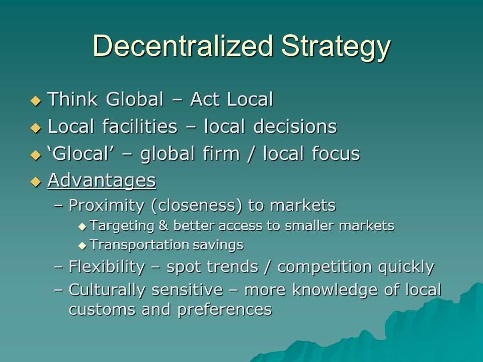 advantage of localization strategy Localisation of industries causes the following problems: 1 pollution:  localisation of industries in a region causes pollution of environment.