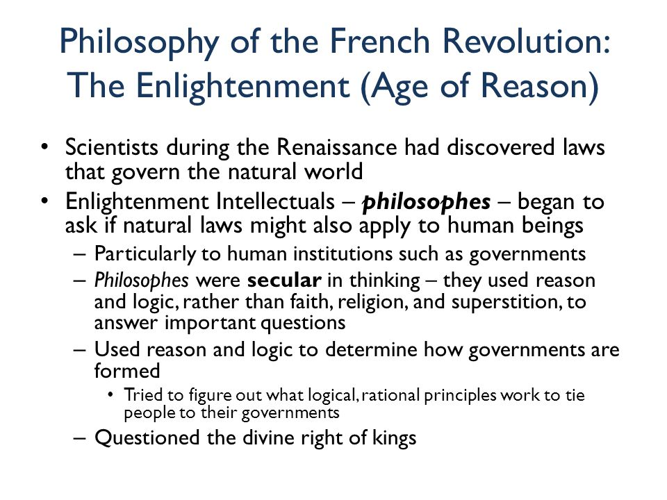 an introduction to the age of enlightenment and the french revolution The enlightenment is also referred to as the age of reason stems from the awakening of european interest in science in the seventeenth century and ends with the unreason of the french revolution at the end of the what is modern and the enlightenment: introduction.
