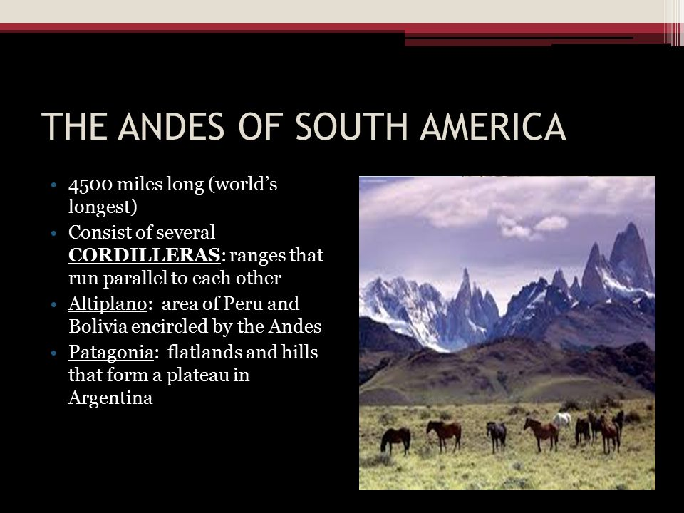 THE ANDES OF SOUTH AMERICA