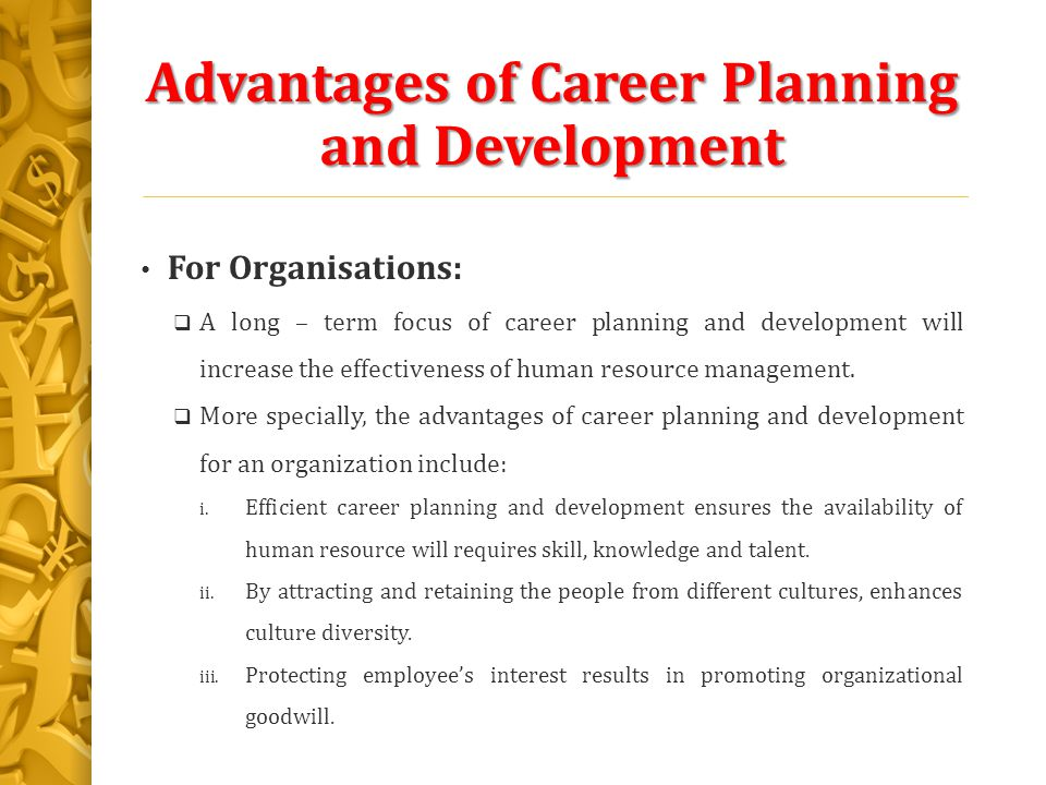 advantages of human resource development Human resources development refers to an organization's focus on improving the  knowledge, ability, skills, and other talents of their employees it is the.