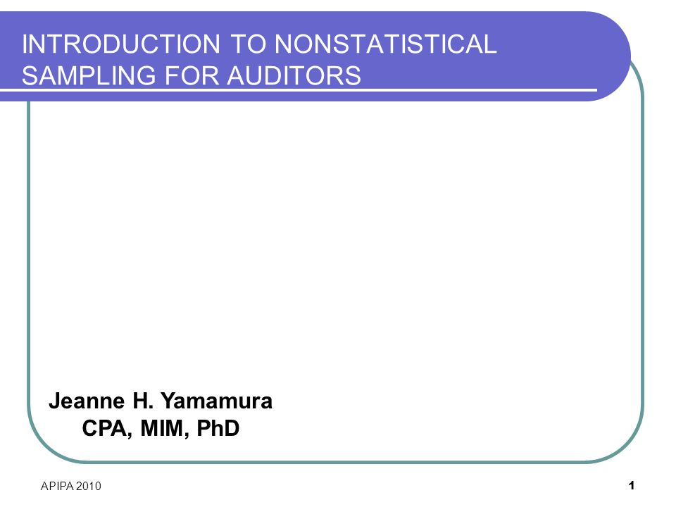 INTRODUCTION TO NONSTATISTICAL SAMPLING FOR AUDITORS