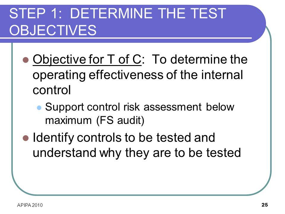 STEP 1: DETERMINE THE TEST OBJECTIVES
