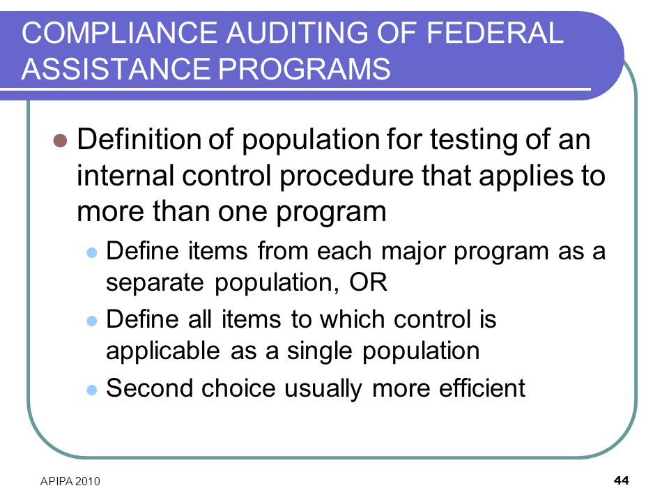 COMPLIANCE AUDITING OF FEDERAL ASSISTANCE PROGRAMS