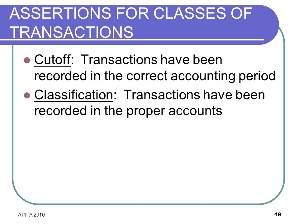 ASSERTIONS FOR CLASSES OF TRANSACTIONS