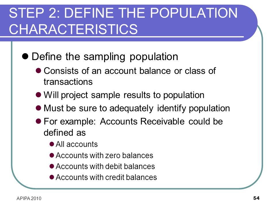STEP 2: DEFINE THE POPULATION CHARACTERISTICS