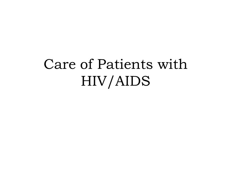 patients with aids Care is an aids organization helping people around the world struggling with the aids and the hiv virus you can help too by making a donation today.