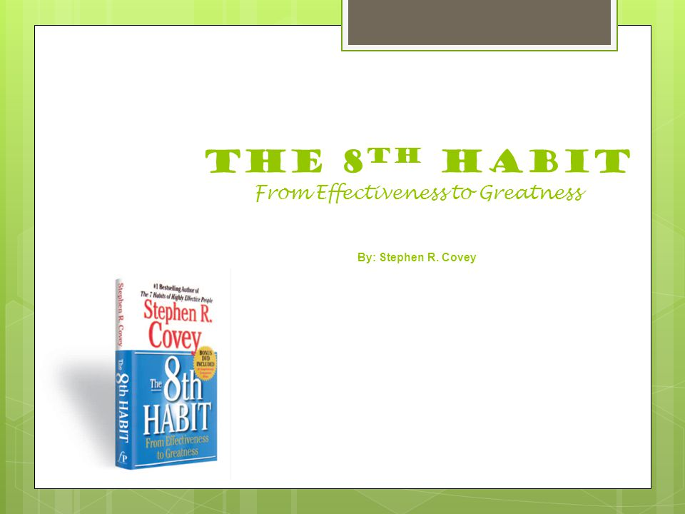 habits contributing to effectiveness