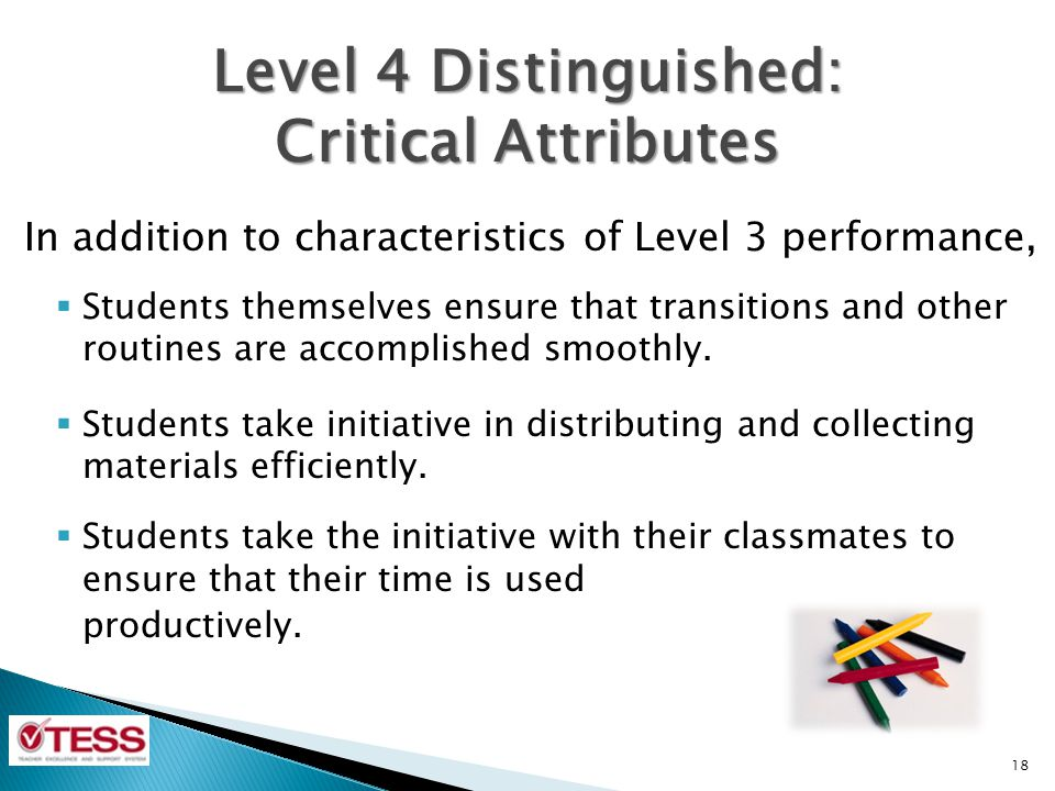 Level 4 Distinguished: Critical Attributes
