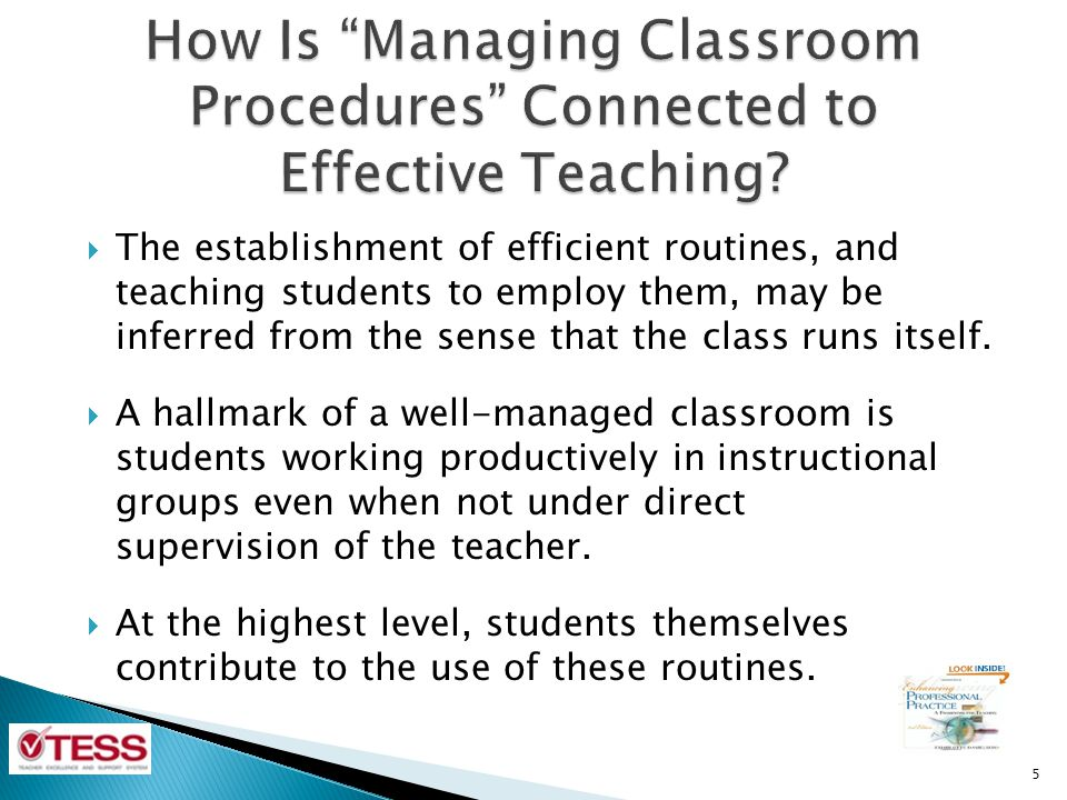 How Is Managing Classroom Procedures Connected to Effective Teaching