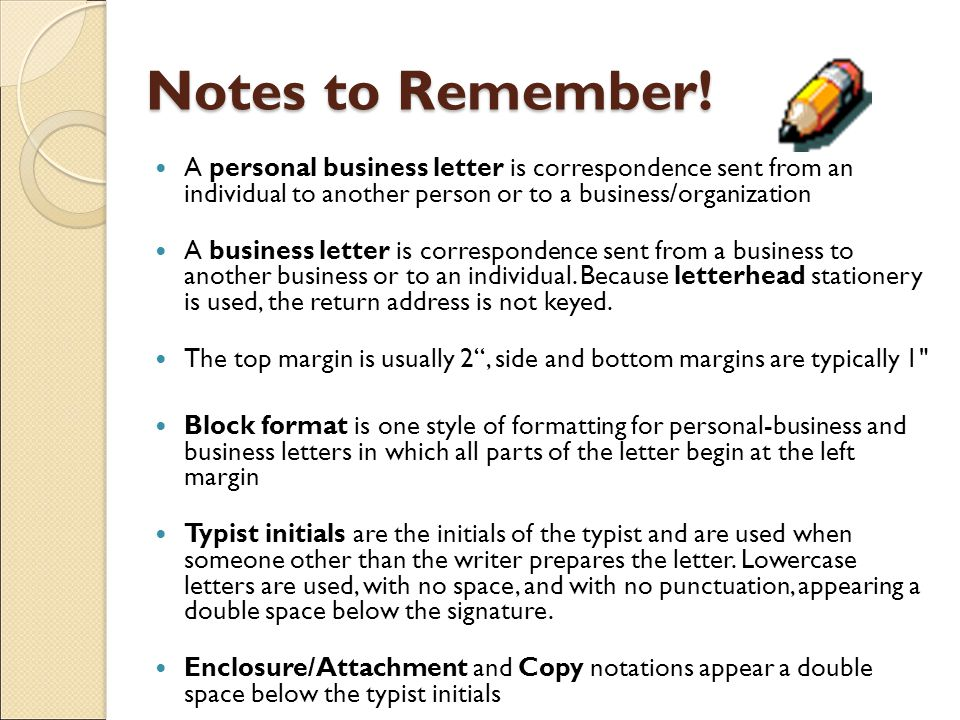 Notes To Remember A Personal Business Letter Is Correspondence Sent From An Individual Another