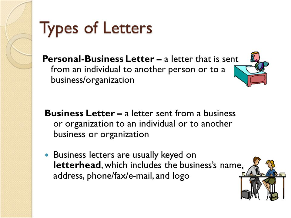 Objective 404 apply correct letter formats ppt video online types of letters personal business letter a letter that is sent from an individual spiritdancerdesigns Image collections