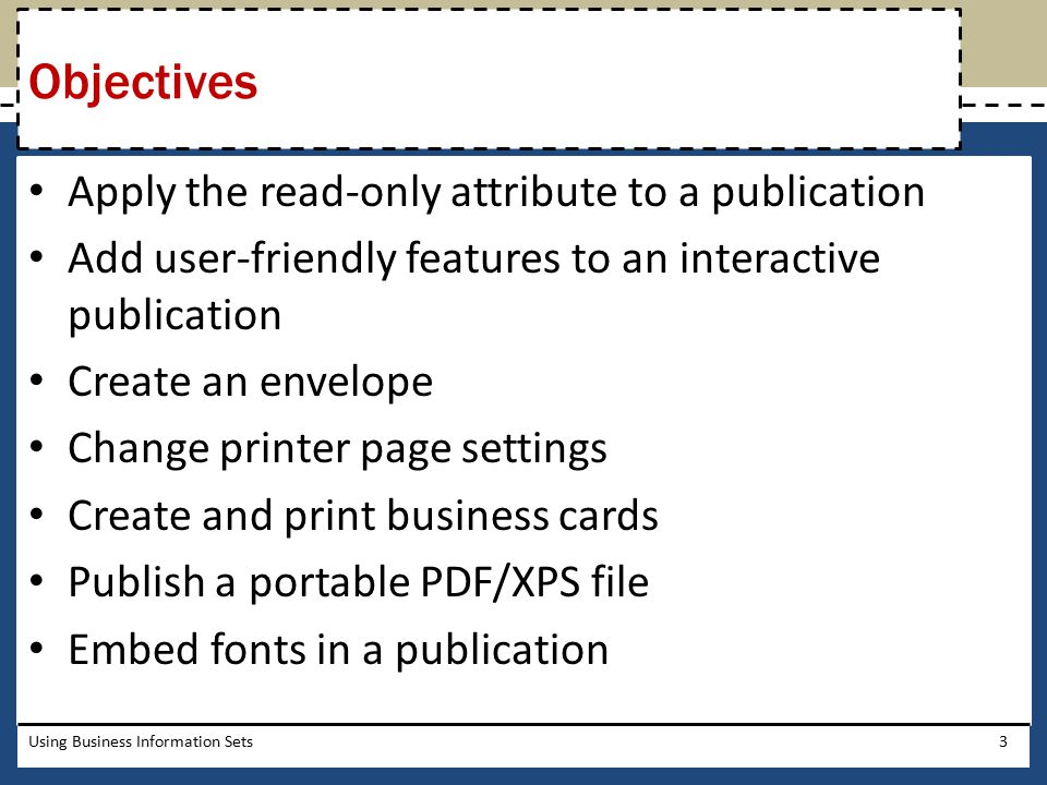 Objectives Apply the read-only attribute to a publication