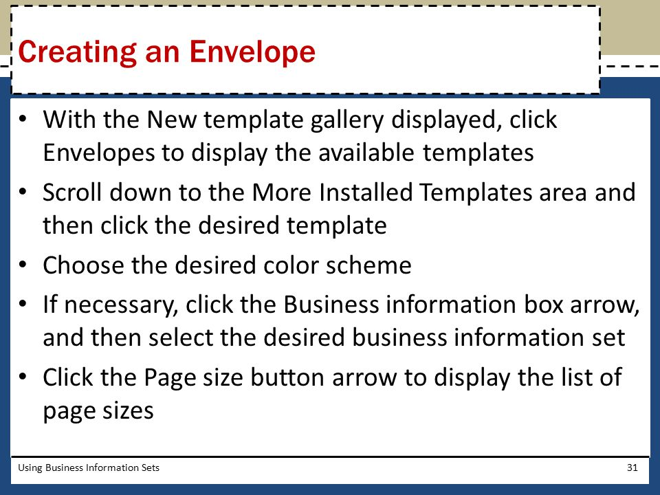 Creating an Envelope With the New template gallery displayed, click Envelopes to display the available templates.