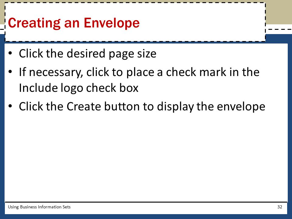 Creating an Envelope Click the desired page size