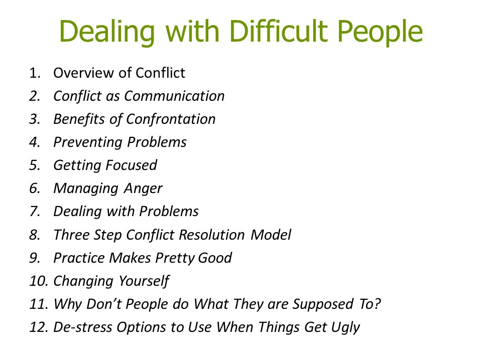 how do i deal with conflicting Edit article how to deal with conflict three parts: making smart decisions in the beginning dealing with conflict in the moment successfully ending the conflict community q&a have you ever been in a conflict or been angry at someone and not known how to solve it healthy and creative conflict resolution is an essential skill.