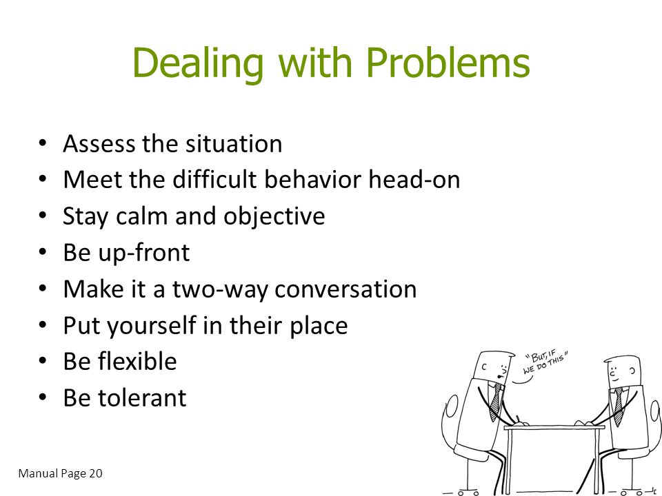 Act The Way You D Like To Be And Soon You Ll Be The Way: Conflict Resolution: Dealing With Difficult People