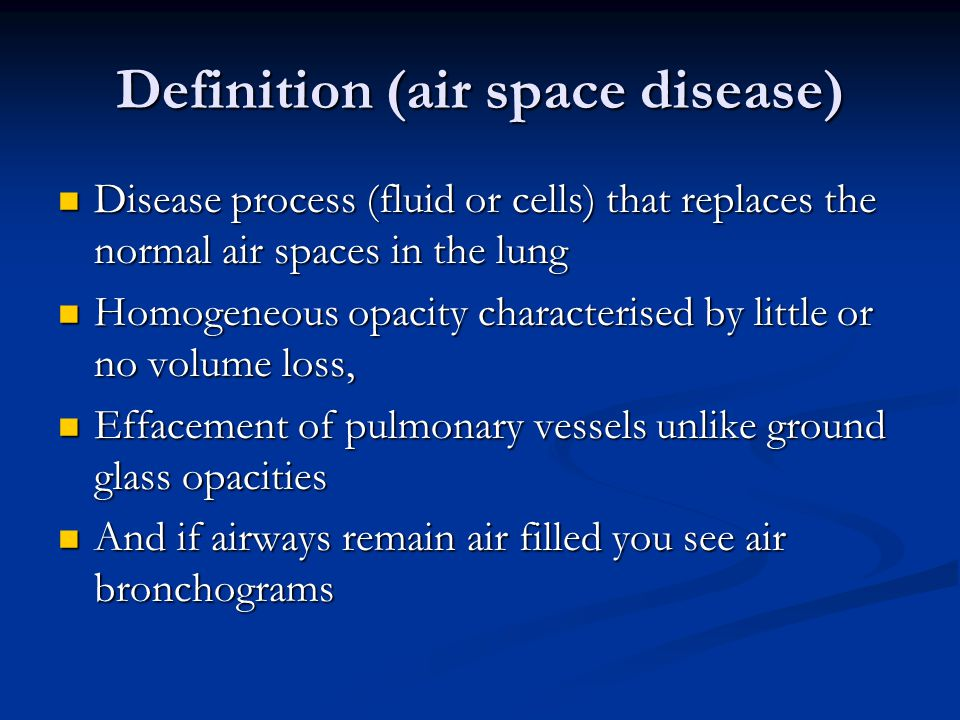 alveolar airspace lung disease acute chronic and ground glass consolidation opacification. Black Bedroom Furniture Sets. Home Design Ideas