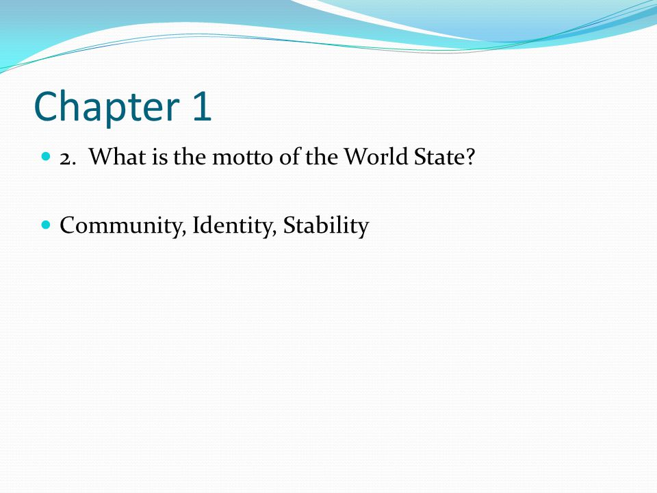 an analysis of community identity and stability The motto of the world state is community, identity, stability the society described in chapter one is a very carefully engineered and planned one.