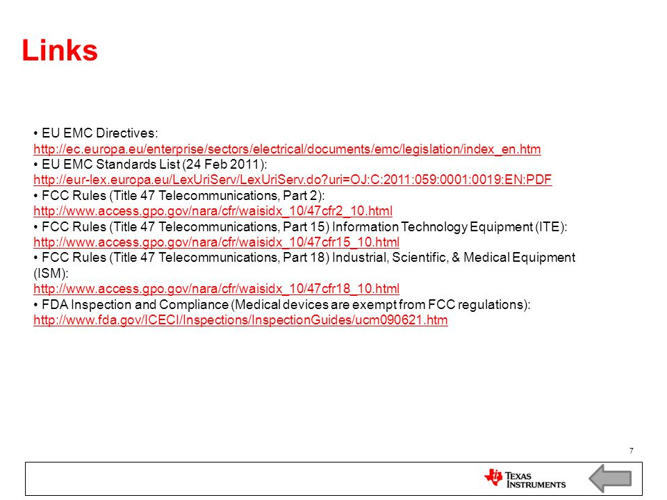 Links EU EMC Directives: http://ec.europa.eu/enterprise/sectors/electrical/documents/emc/legislation/index_en.htm.