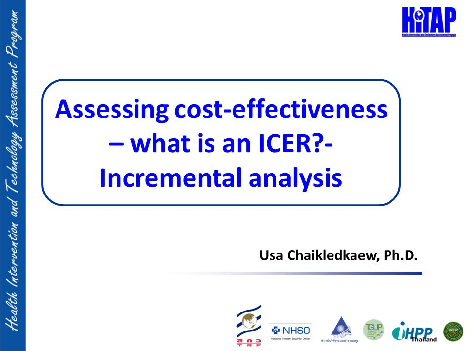 Assessing Cost-Effectiveness – What Is An Icer?- Incremental