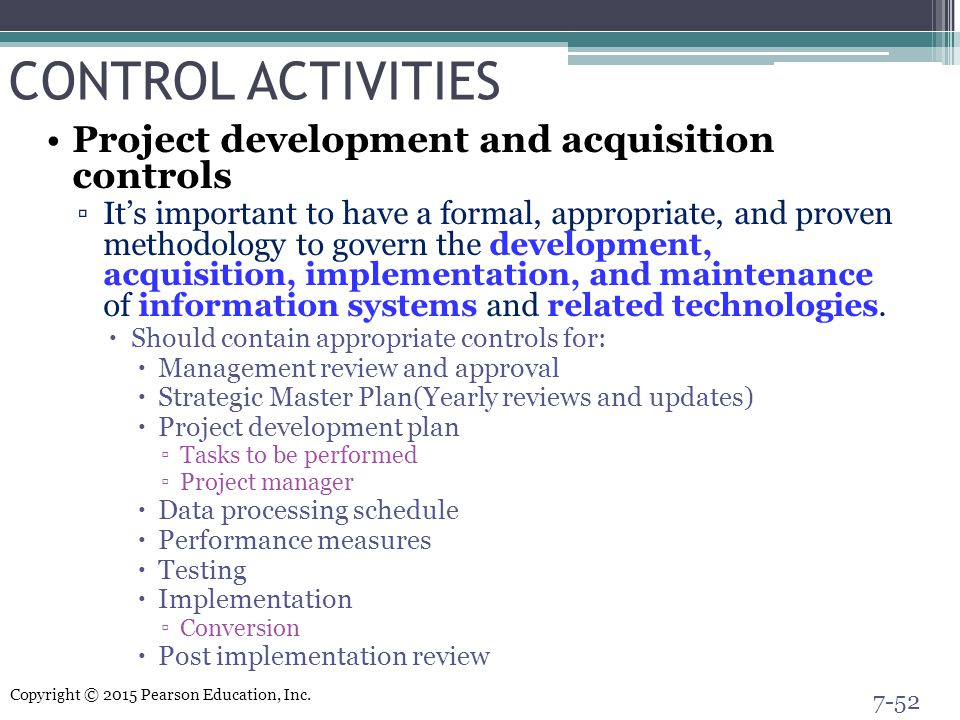 CONTROL ACTIVITIES Project development and acquisition controls