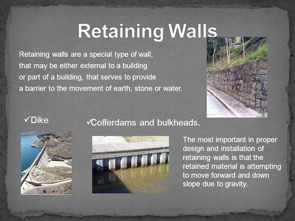 Concrete Dike Wall Design : Building walls have one main purpose to support roofs and