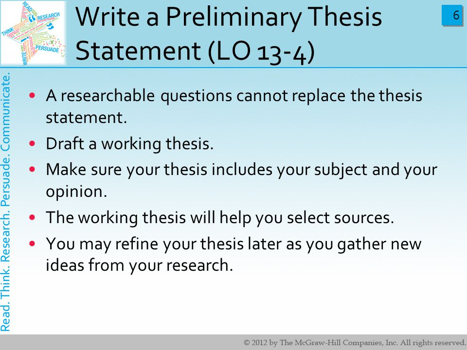 how to write a preliminary thesis Getting started: outlining outlining it suggest themselves during the freewriting and clustering exercises into a preliminary outline sitting down to write.