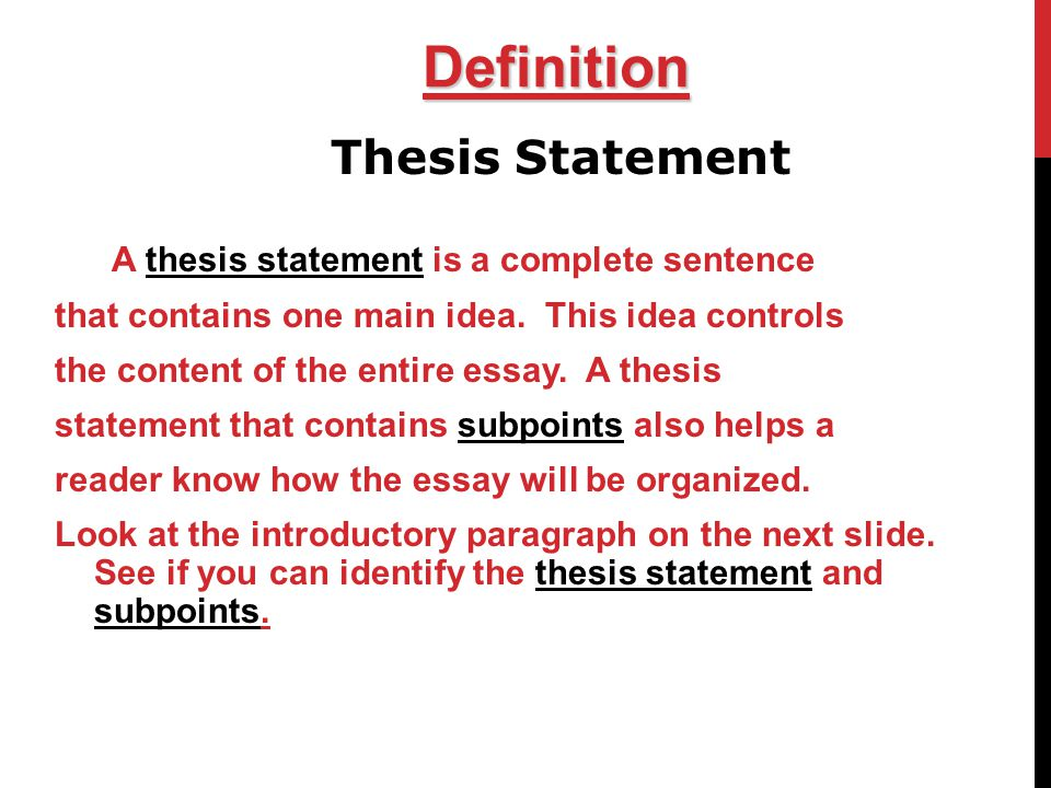 thesis description Thesis statement definition, a short statement, usually one sentence, that summarizes the main point or claim of an essay, research paper, etc, and is developed.