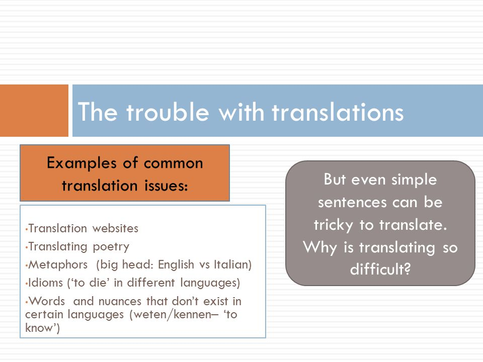 lost in translation what is lost in translation from one language  2 the trouble translations
