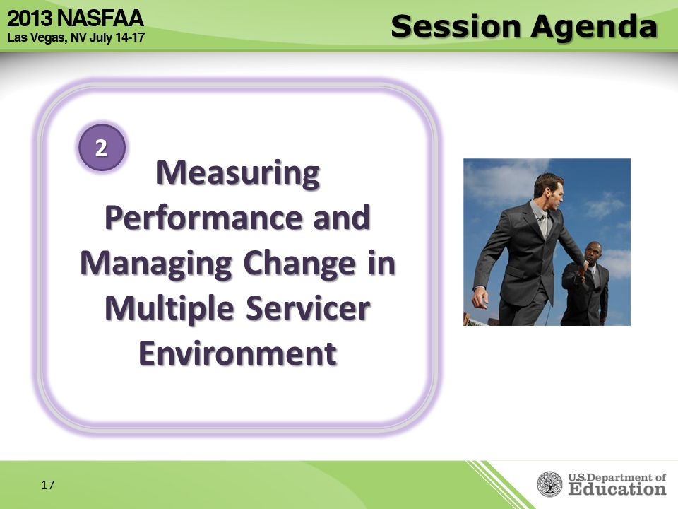 Session Agenda Measuring Performance and Managing Change in Multiple Servicer Environment 2