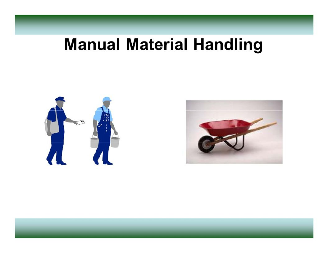 manual material handling safety ppt