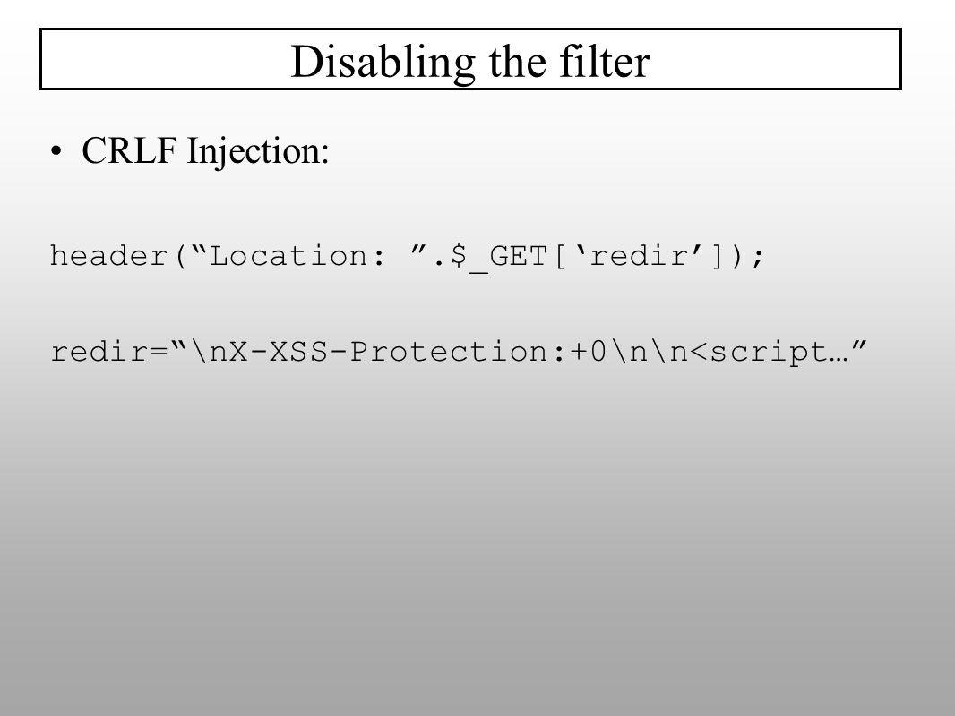 Disabling the filter CRLF Injection: