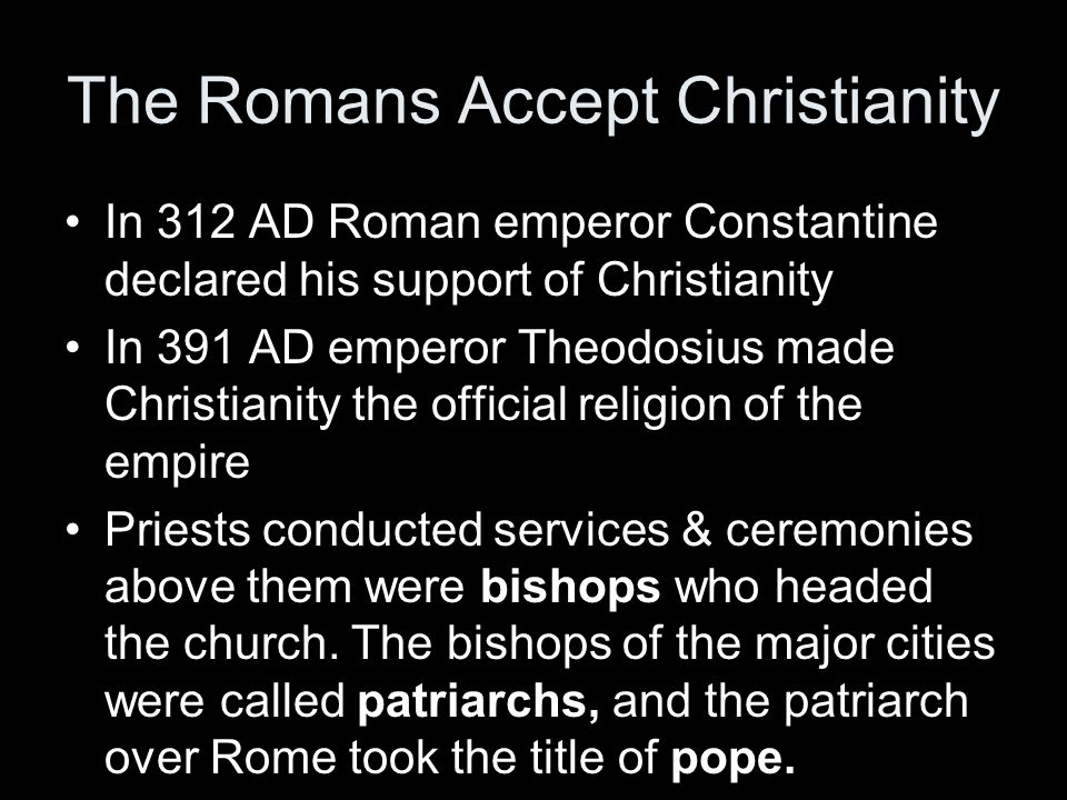 The Romans Accept Christianity